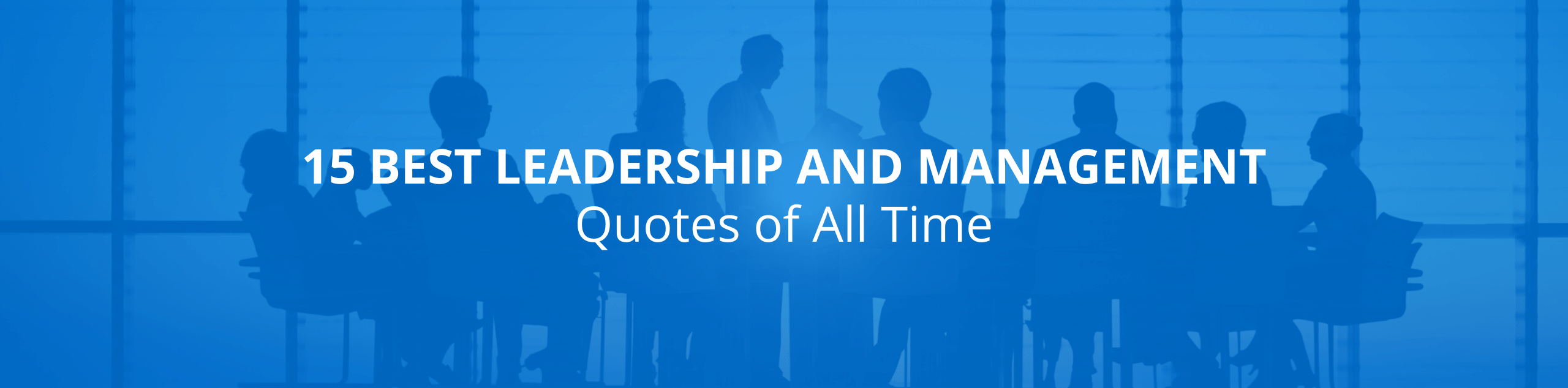 Best Leadership and Management Quotes