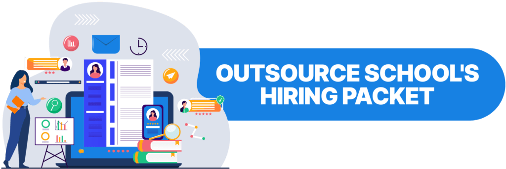 Outsource School's Hiring Packet