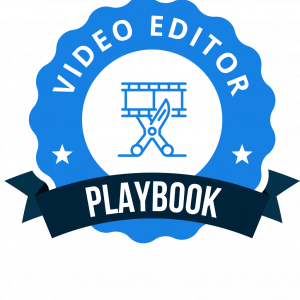 Video Editor Playbook